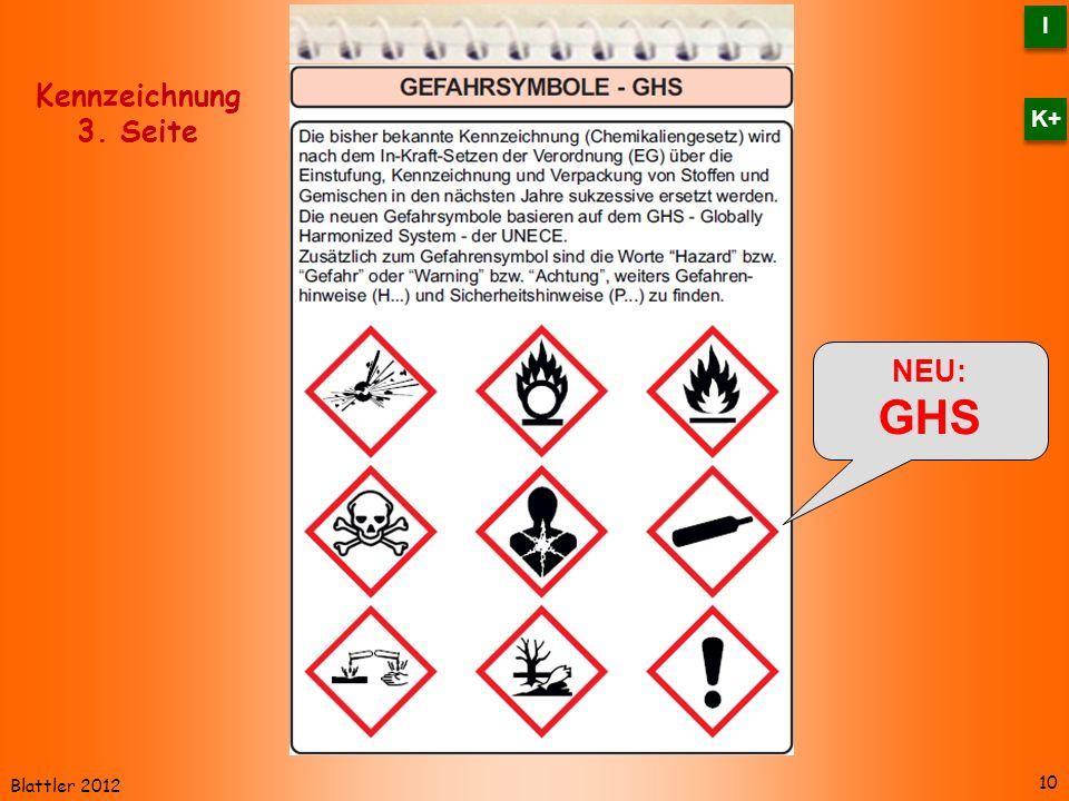I K+ Kennzeichnung 3. Seite NEU: GHS Blattler 2012