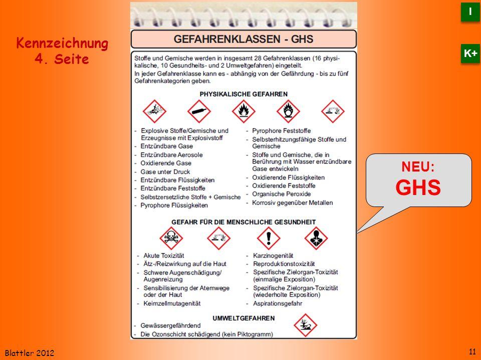 I K+ Kennzeichnung 4. Seite NEU: GHS Blattler 2012