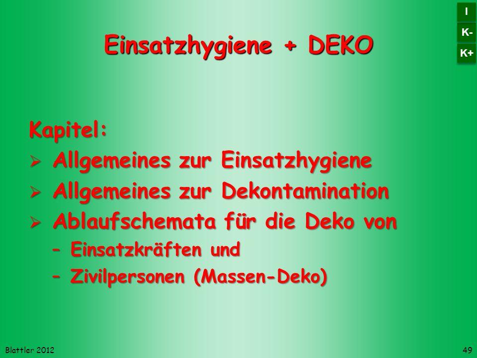 Einsatzhygiene + DEKO Kapitel: Allgemeines zur Einsatzhygiene