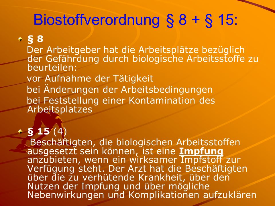 Biostoffverordnung § 8 + § 15: