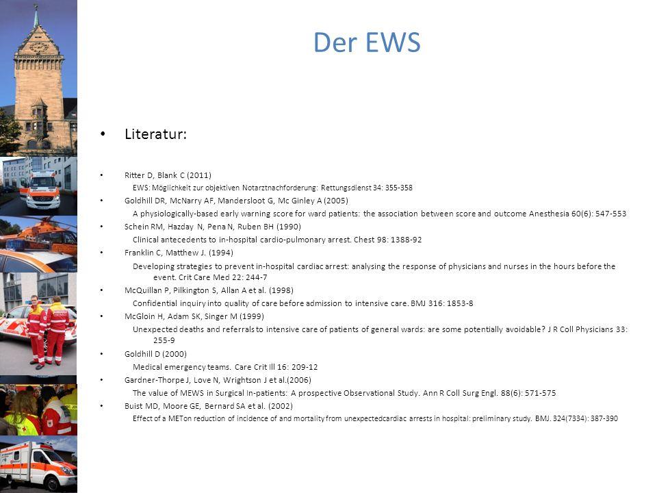 Der EWS Literatur: Ritter D, Blank C (2011)