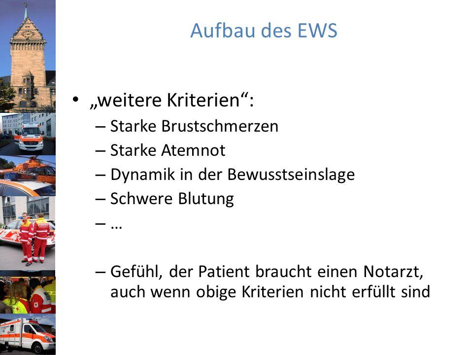 """Aufbau des EWS """"weitere Kriterien : Starke Brustschmerzen"""