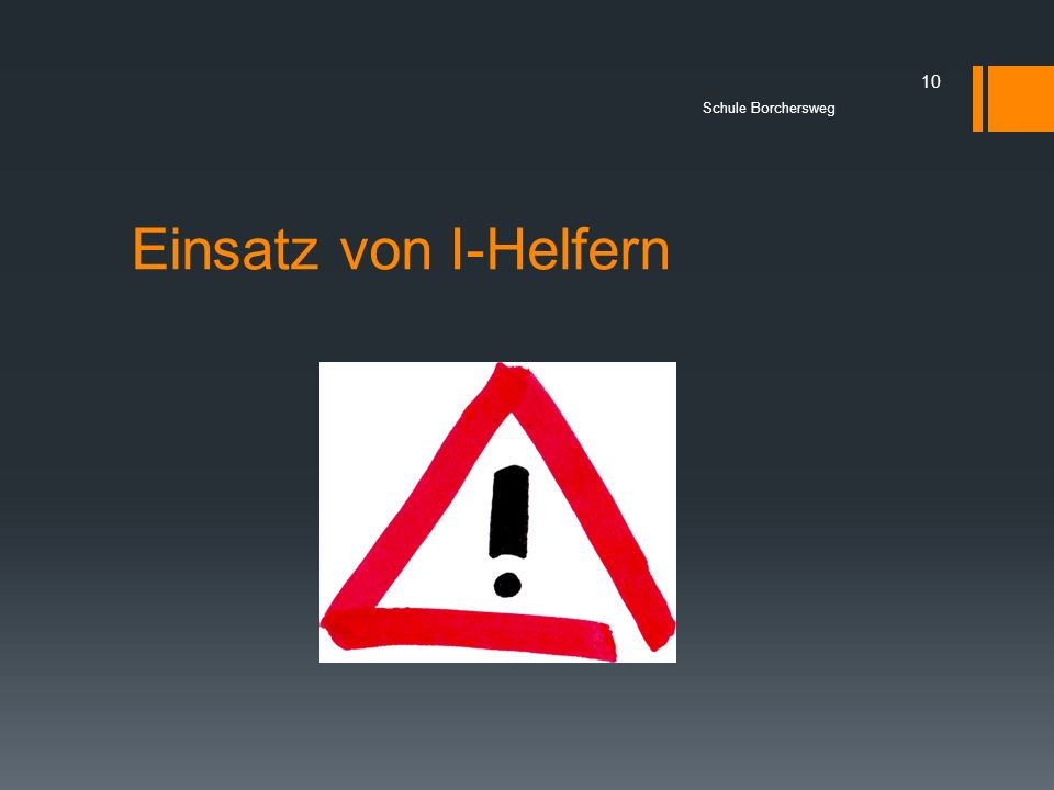 Schule Borchersweg Einsatz von I-Helfern