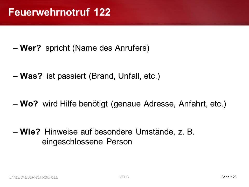 Feuerwehrnotruf 122 Wer spricht (Name des Anrufers)