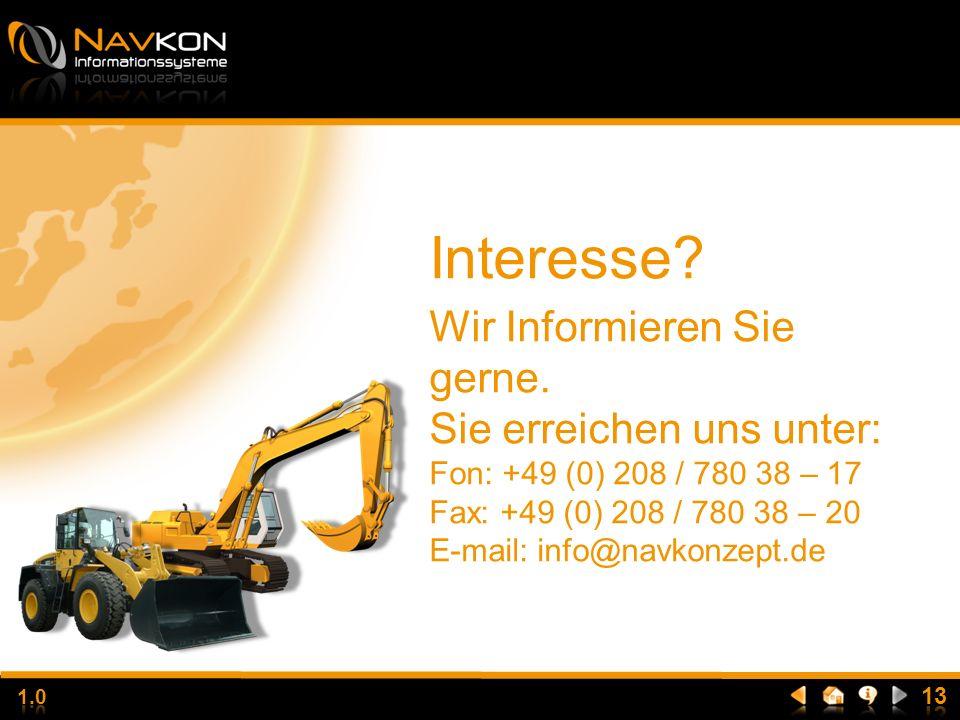 Interesse Wir Informieren Sie gerne. Sie erreichen uns unter: