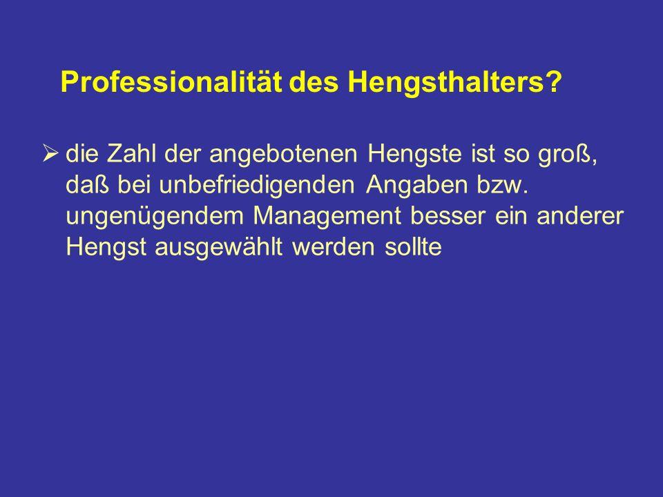 Professionalität des Hengsthalters
