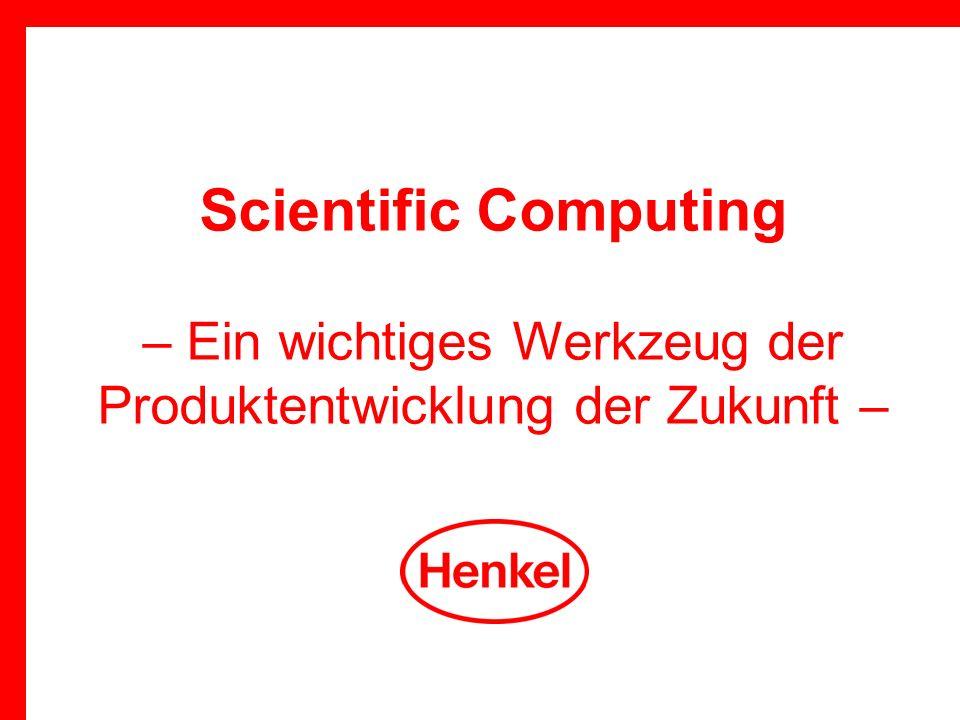 31. März 2017 Scientific Computing – Ein wichtiges Werkzeug der Produktentwicklung der Zukunft –
