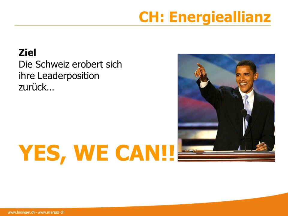 YES, WE CAN!! CH: Energieallianz Ziel Die Schweiz erobert sich