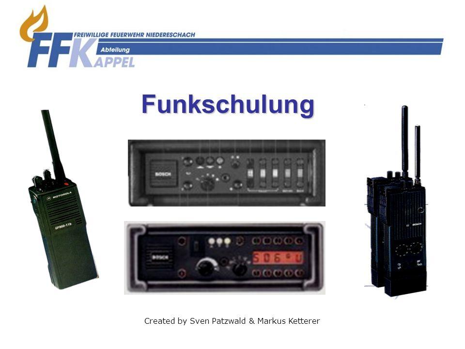 Funkschulung Created by Sven Patzwald & Markus Ketterer