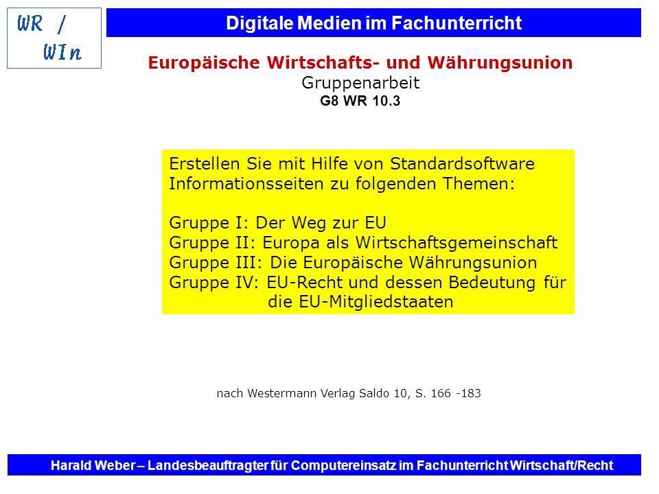 Europäische Wirtschafts- und Währungsunion Gruppenarbeit G8 WR 10.3