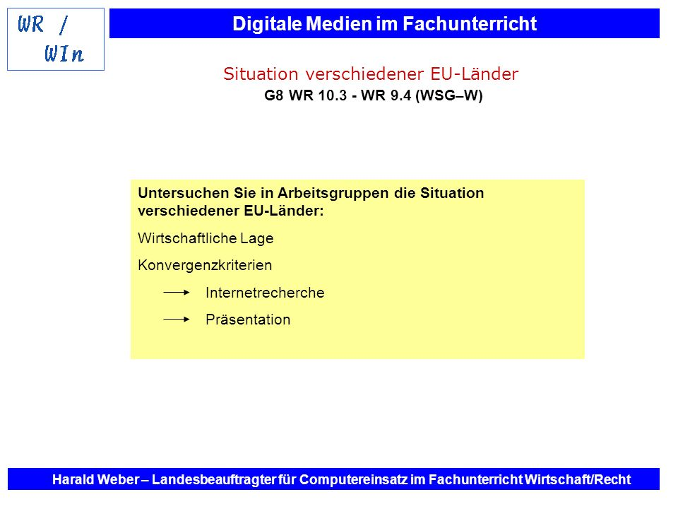 Situation verschiedener EU-Länder G8 WR 10.3 - WR 9.4 (WSG–W)