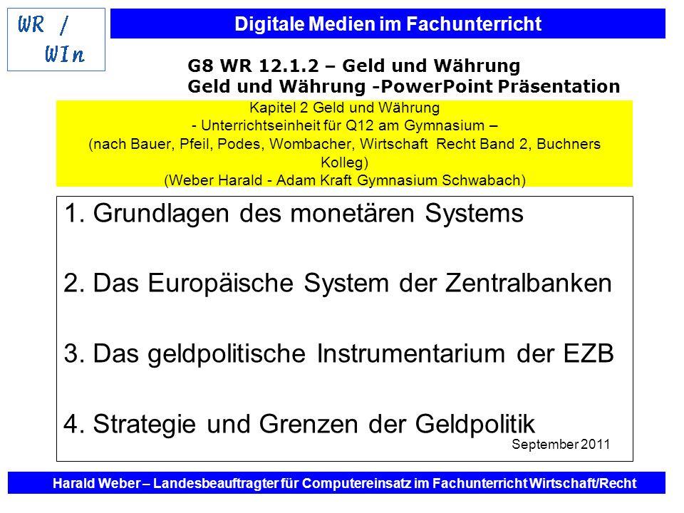 1. Grundlagen des monetären Systems