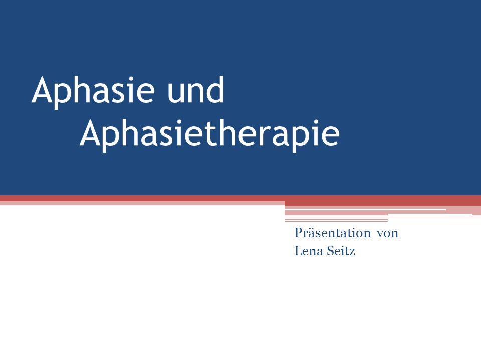 Aphasie und Aphasietherapie
