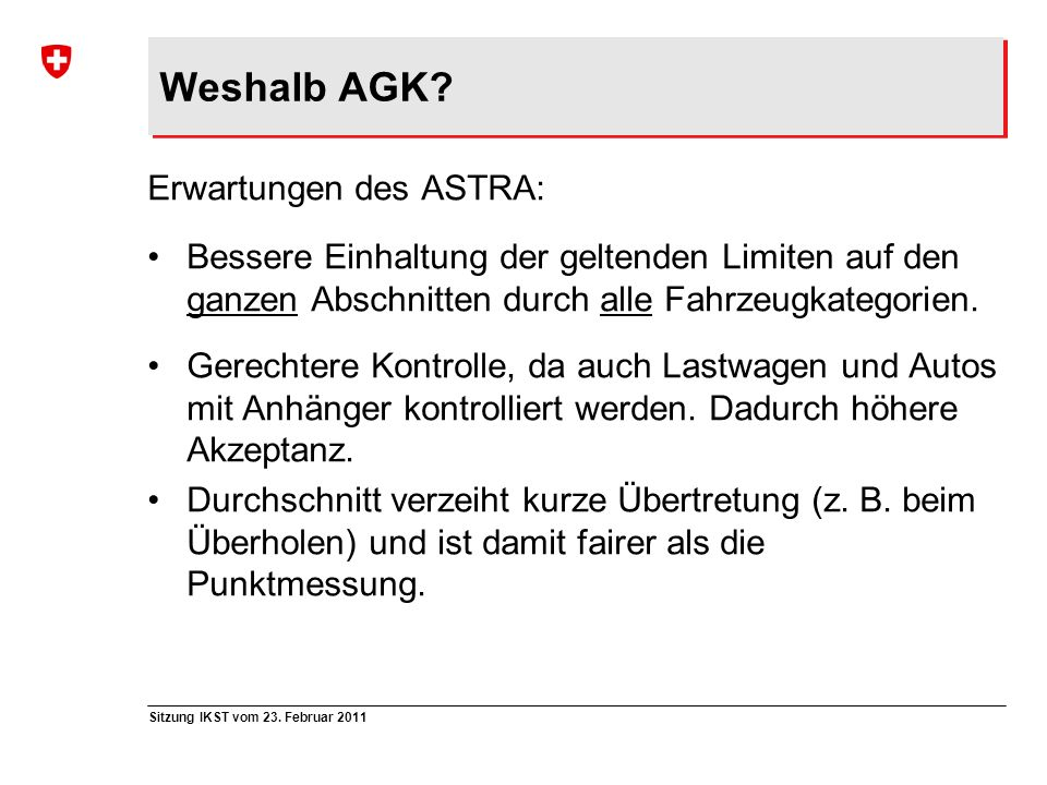 Weshalb AGK Erwartungen des ASTRA: