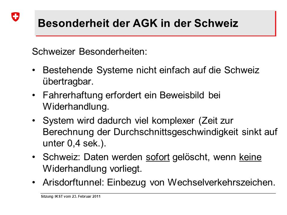 Besonderheit der AGK in der Schweiz
