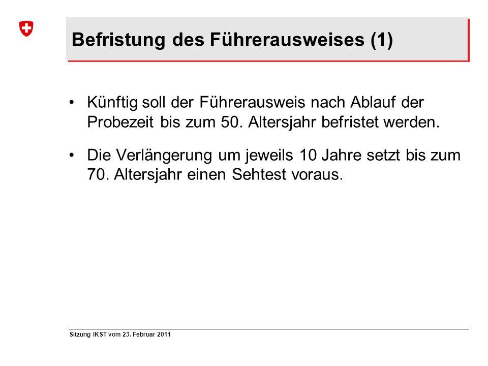 Befristung des Führerausweises (1)