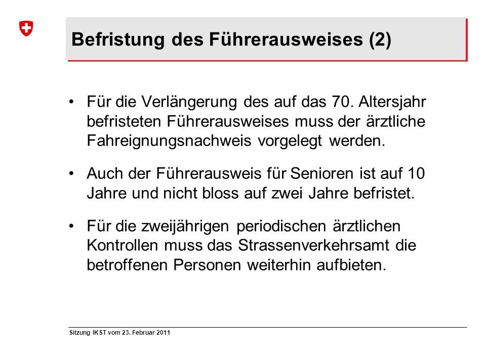 Befristung des Führerausweises (2)