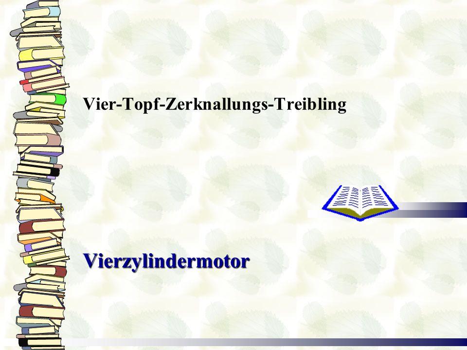 Vier-Topf-Zerknallungs-Treibling