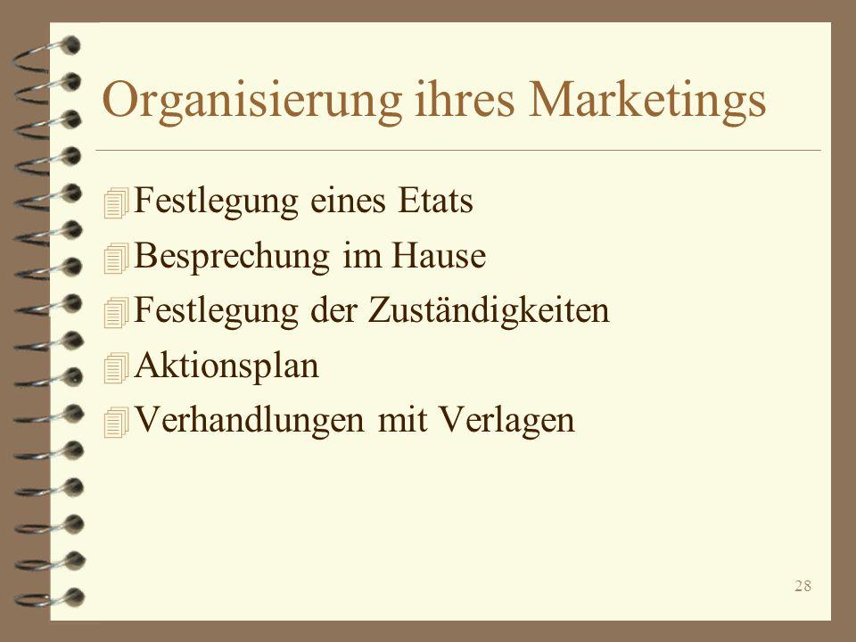 Organisierung ihres Marketings