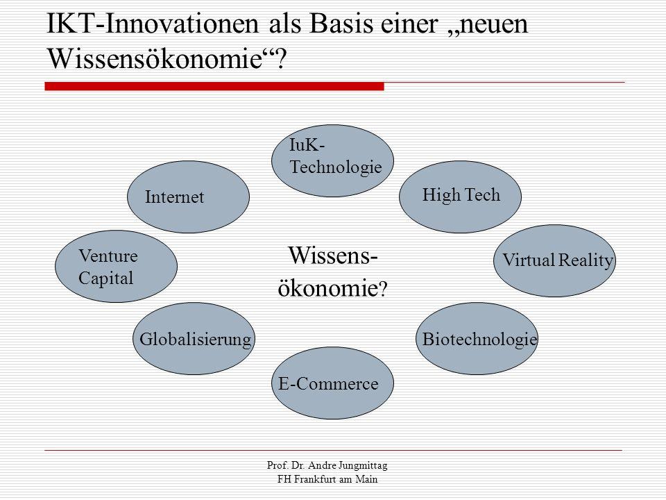 """IKT-Innovationen als Basis einer """"neuen Wissensökonomie"""