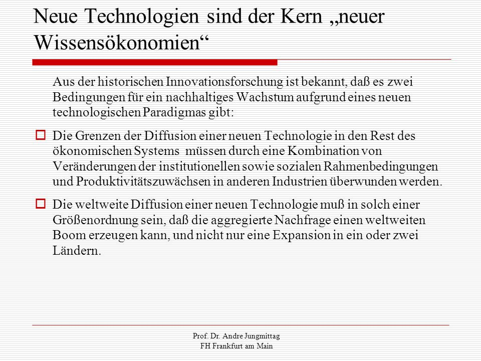 """Neue Technologien sind der Kern """"neuer Wissensökonomien"""