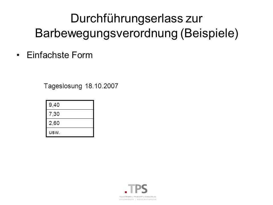 Durchführungserlass zur Barbewegungsverordnung (Beispiele)