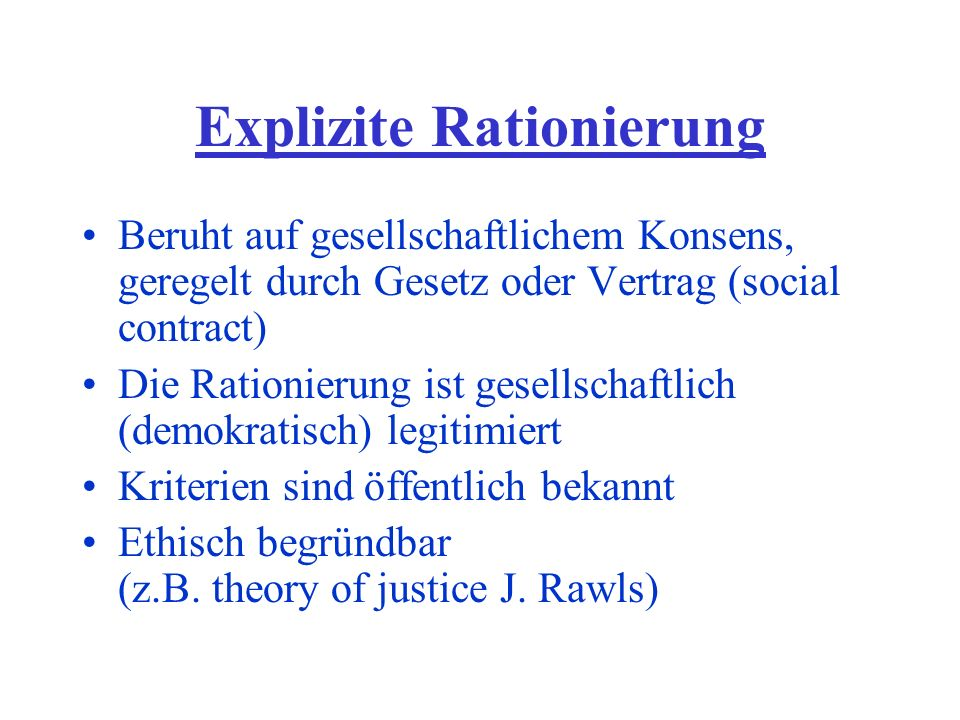 Explizite Rationierung