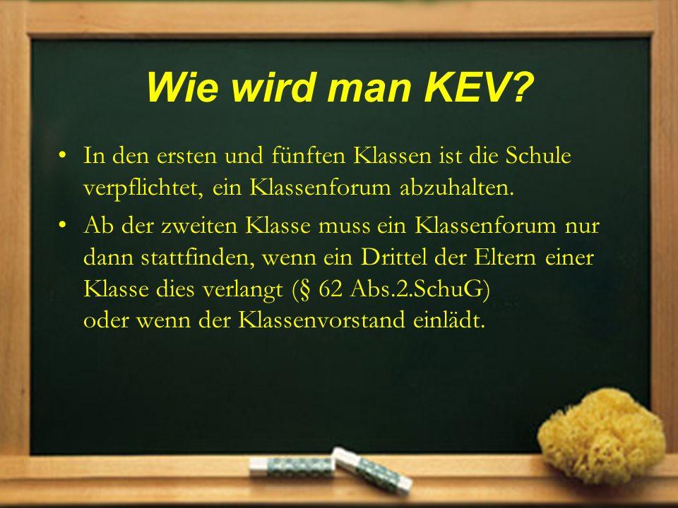 Wie wird man KEV In den ersten und fünften Klassen ist die Schule verpflichtet, ein Klassenforum abzuhalten.