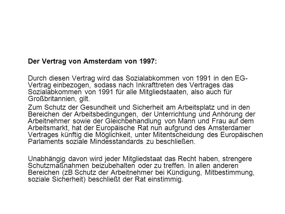 Der Vertrag von Amsterdam von 1997: