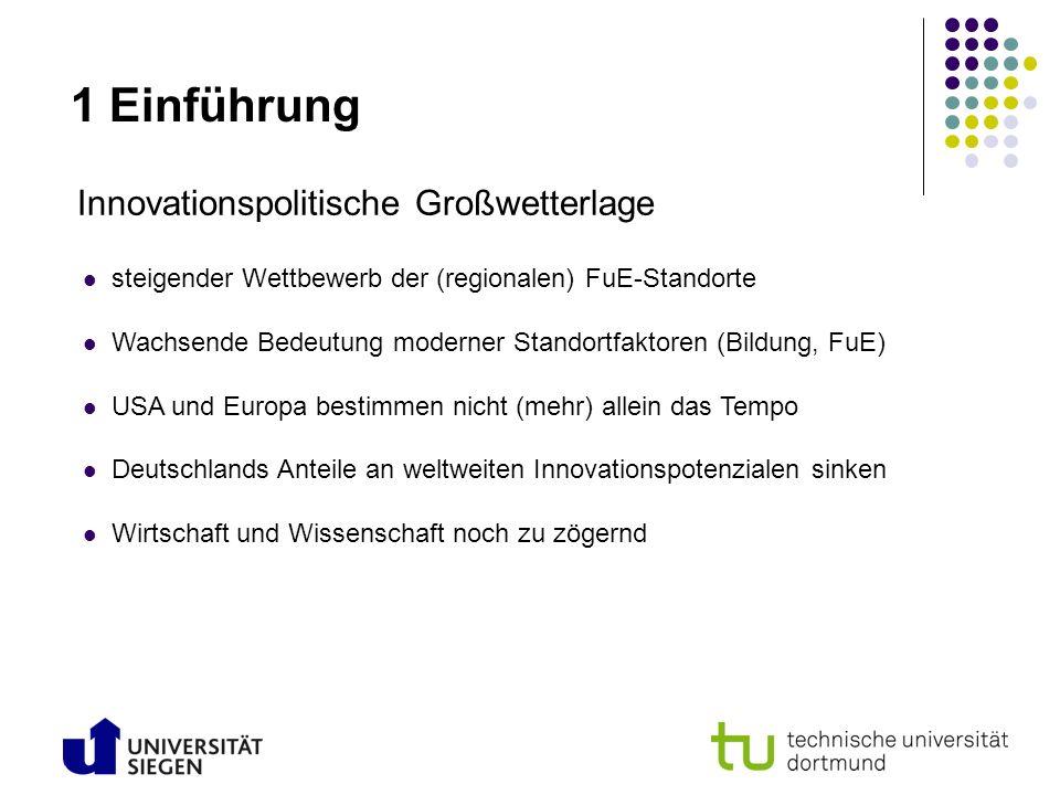 1 Einführung Innovationspolitische Großwetterlage