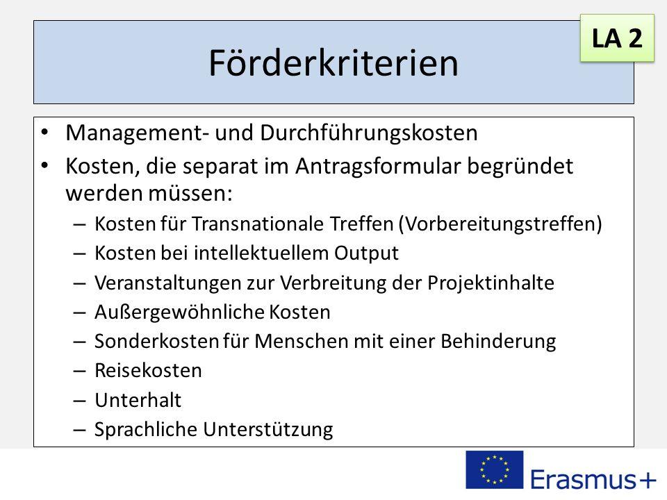 Förderkriterien LA 2 Management- und Durchführungskosten