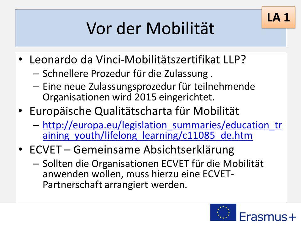 Vor der Mobilität LA 1 Leonardo da Vinci-Mobilitätszertifikat LLP