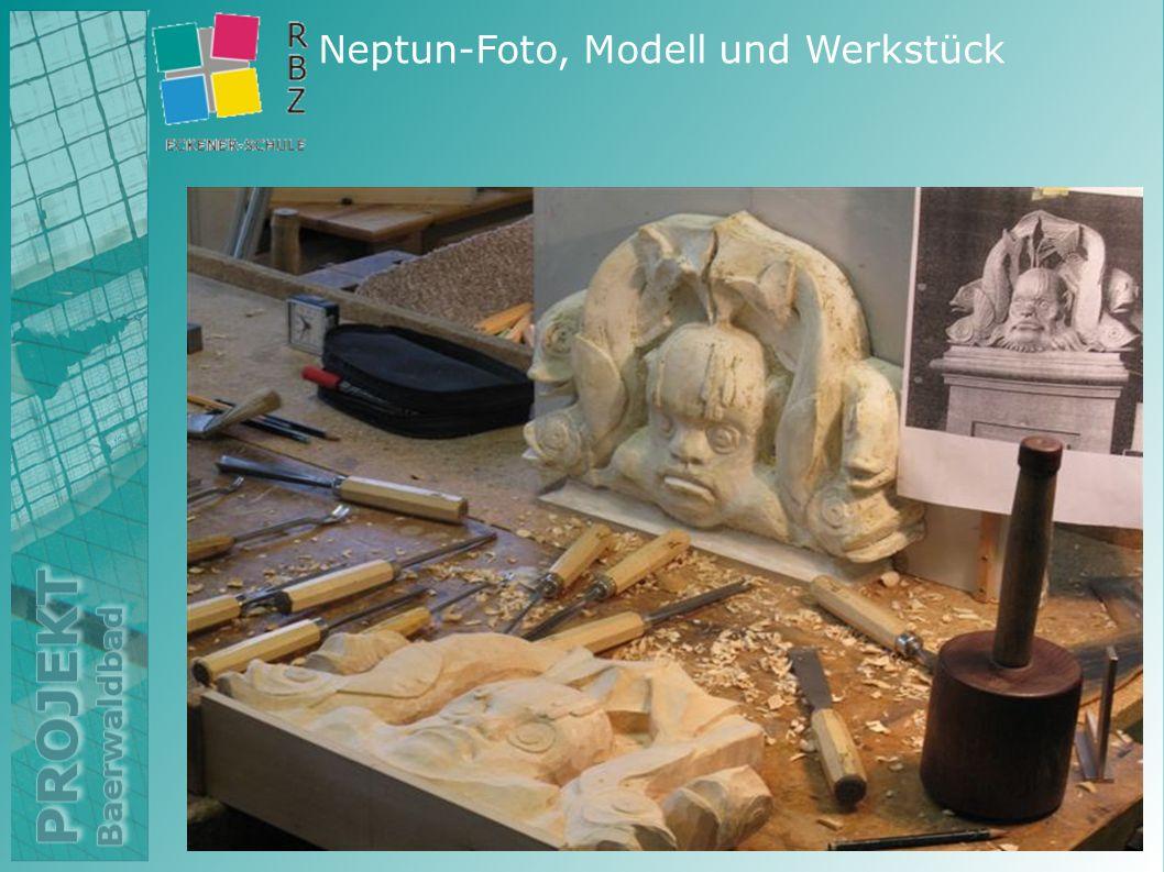 Neptun-Foto, Modell und Werkstück