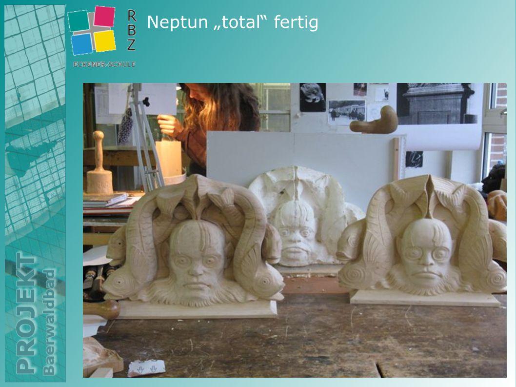 """Neptun """"total fertig"""