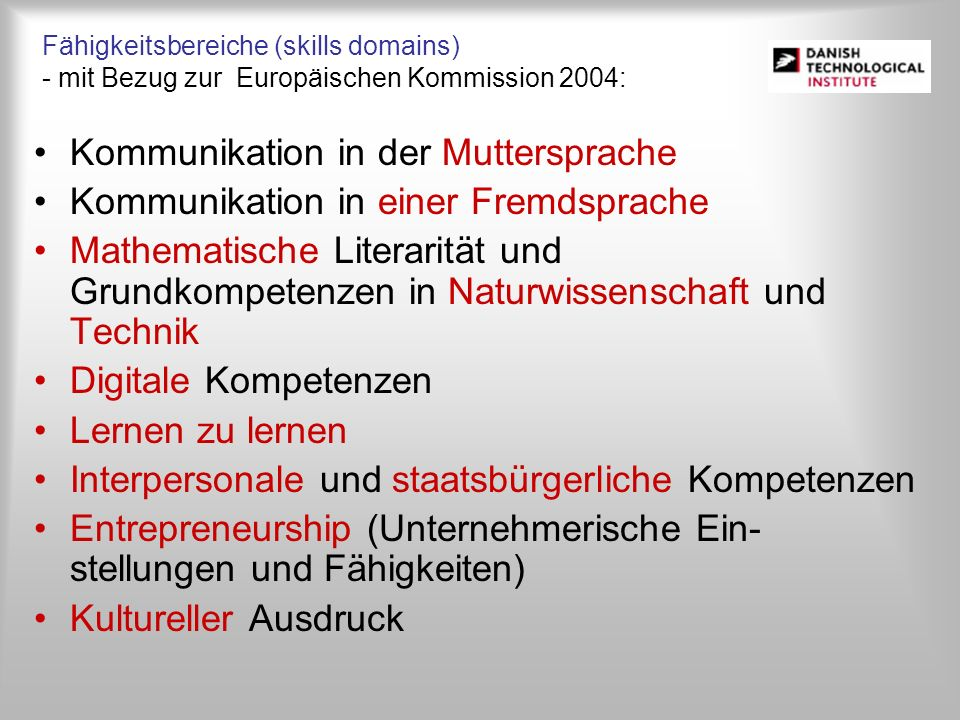 Kommunikation in der Muttersprache Kommunikation in einer Fremdsprache