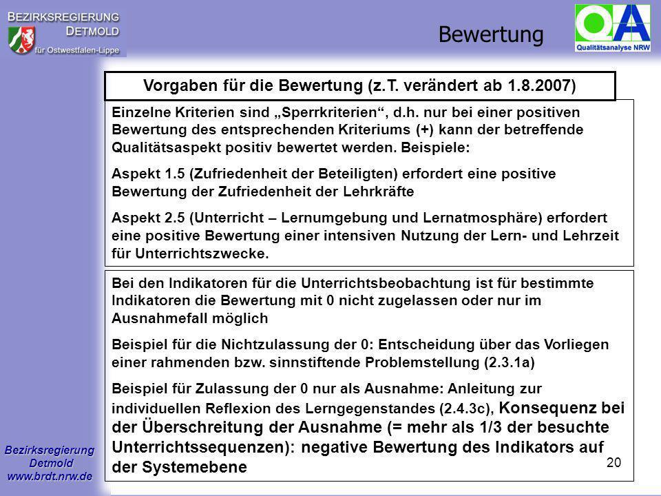 Vorgaben für die Bewertung (z.T. verändert ab 1.8.2007)