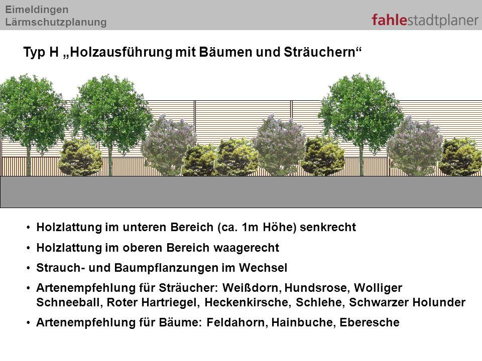 """Typ H """"Holzausführung mit Bäumen und Sträuchern"""