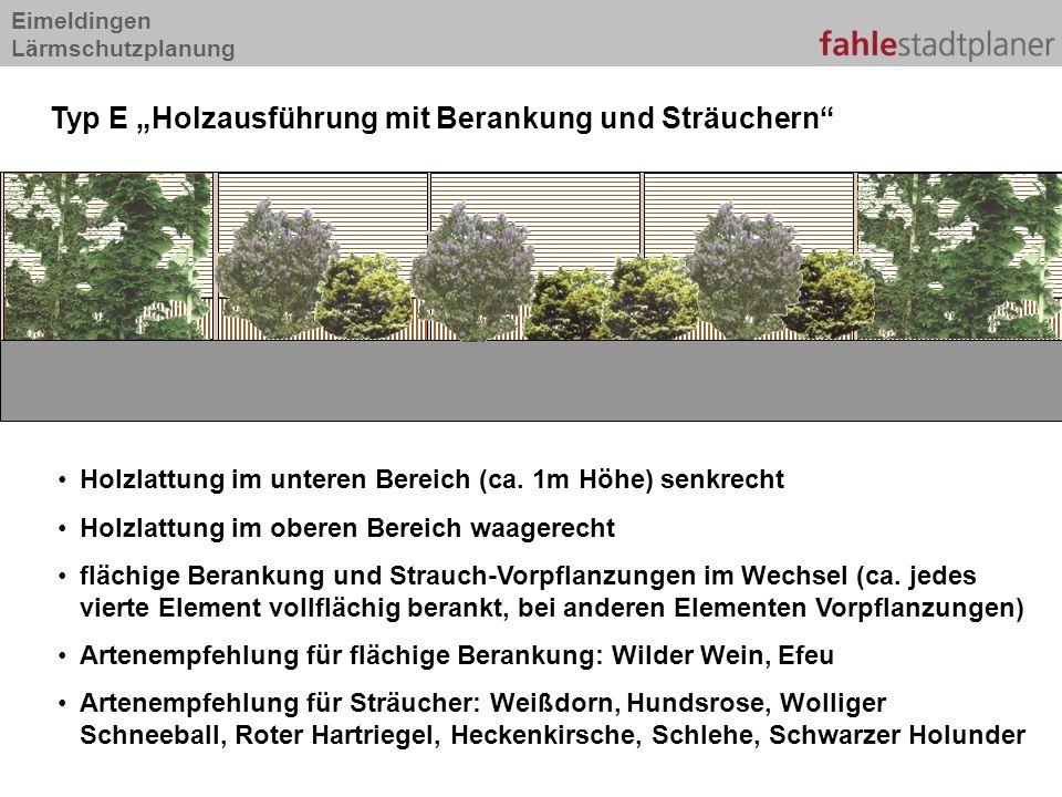 """Typ E """"Holzausführung mit Berankung und Sträuchern"""