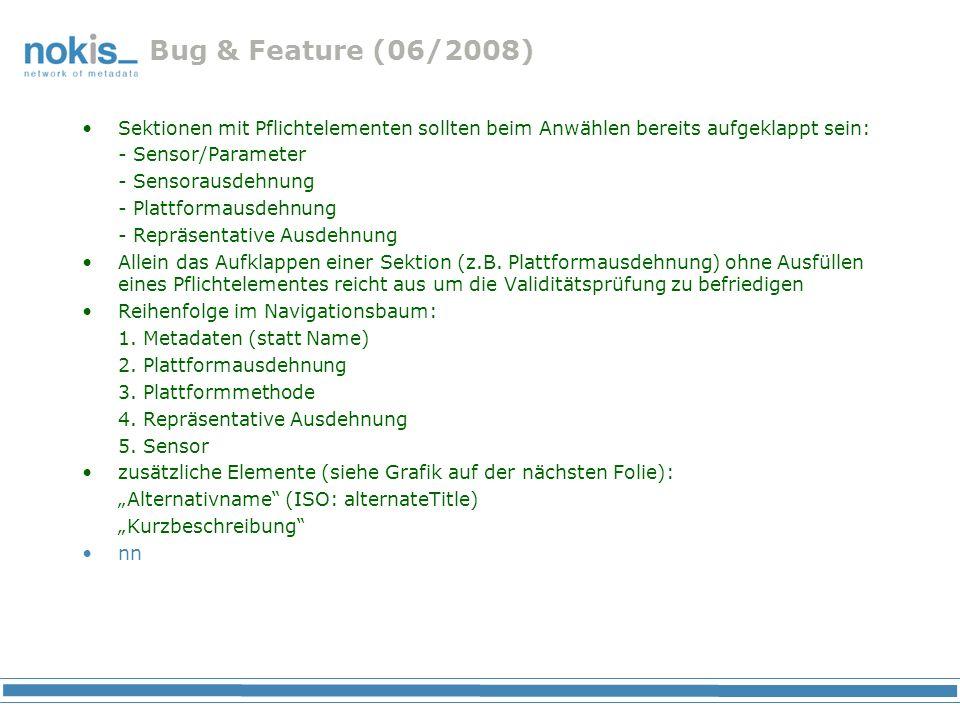 Bug & Feature (06/2008) Sektionen mit Pflichtelementen sollten beim Anwählen bereits aufgeklappt sein: