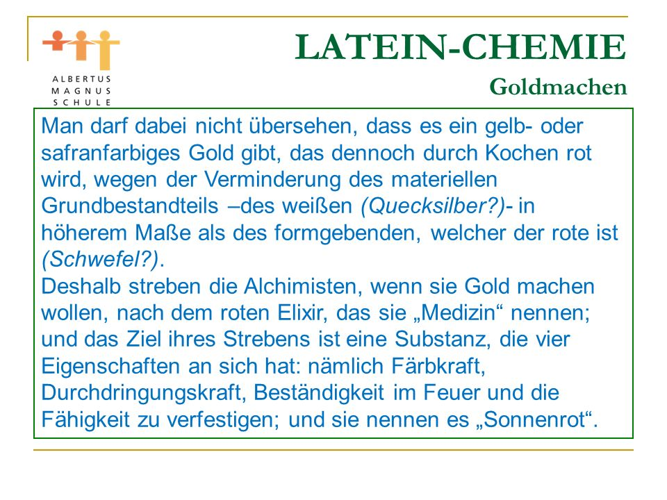 LATEIN-CHEMIE Goldmachen
