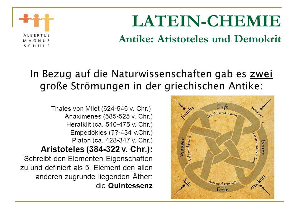LATEIN-CHEMIE Antike: Aristoteles und Demokrit