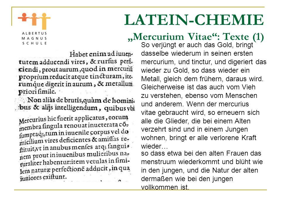"""LATEIN-CHEMIE """"Mercurium Vitae : Texte (1)"""