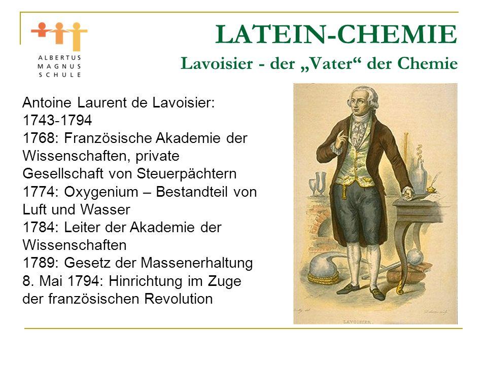 """LATEIN-CHEMIE Lavoisier - der """"Vater der Chemie"""