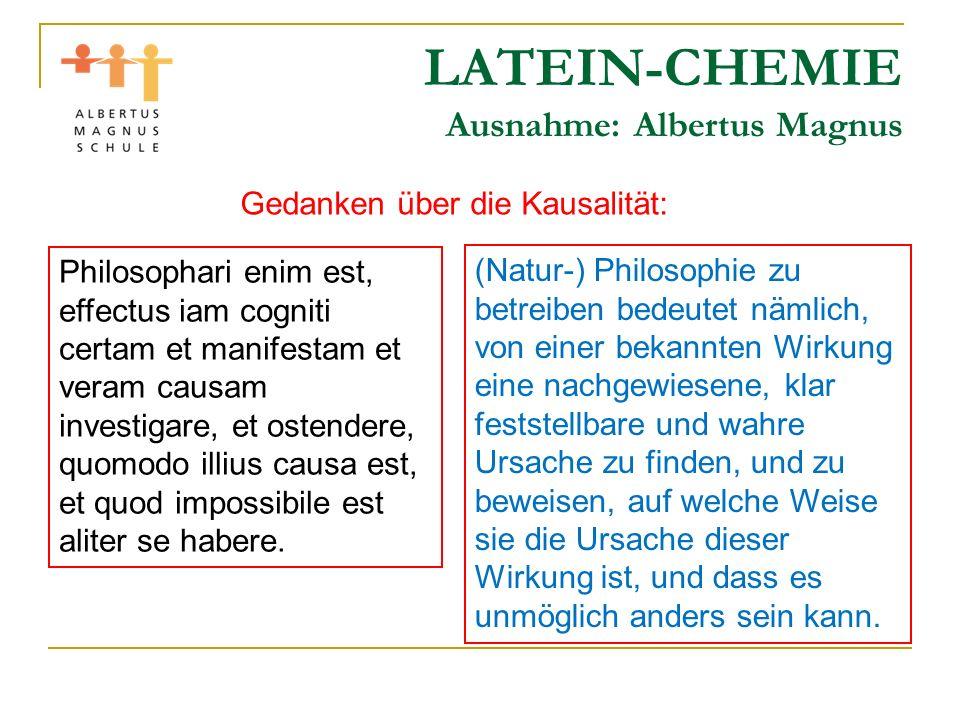 LATEIN-CHEMIE Ausnahme: Albertus Magnus