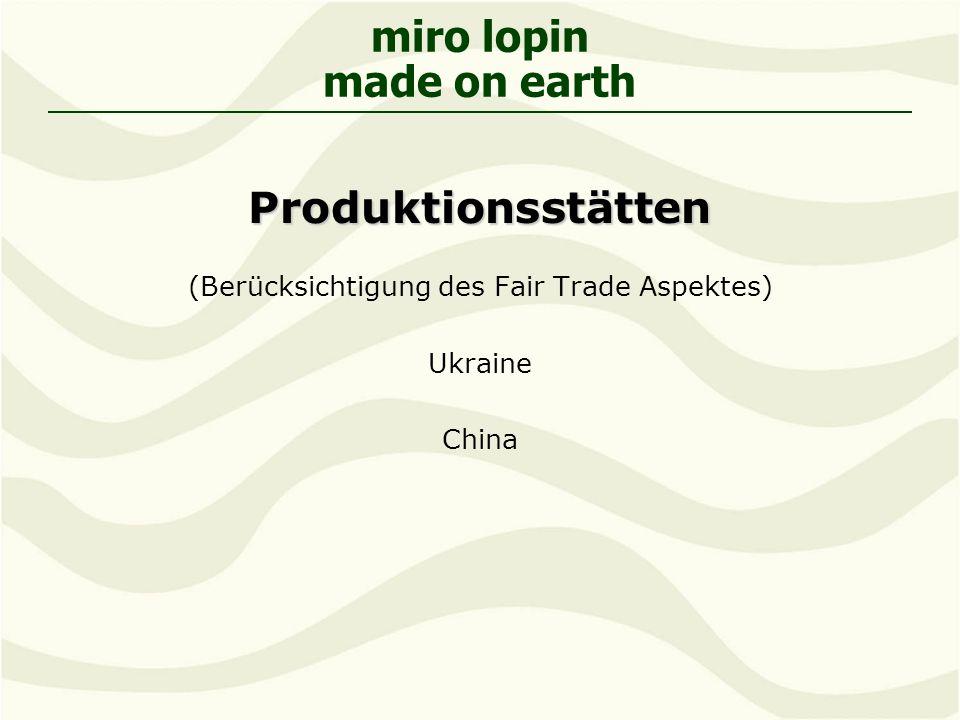 (Berücksichtigung des Fair Trade Aspektes)