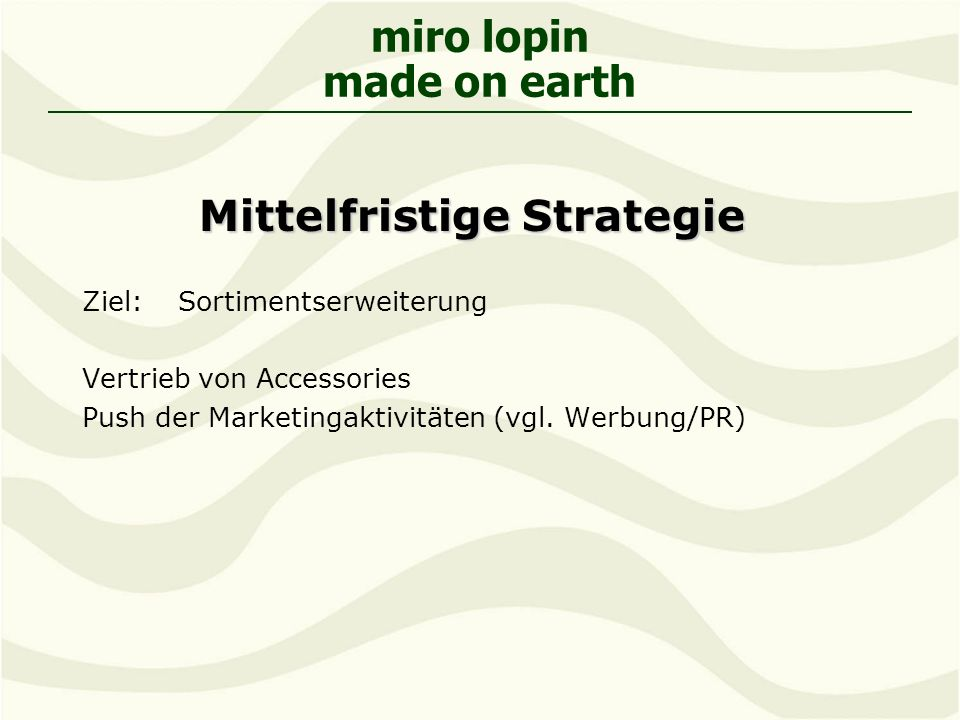 Mittelfristige Strategie