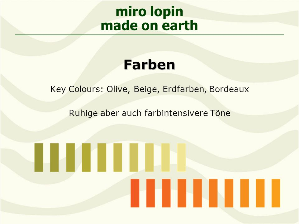 Farben Key Colours: Olive, Beige, Erdfarben, Bordeaux