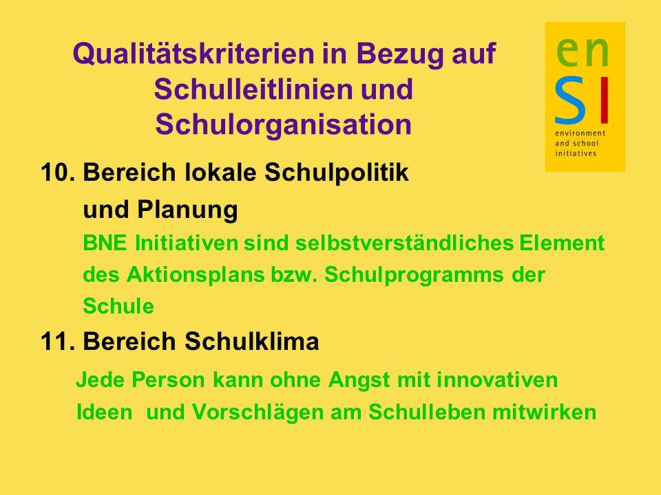 Qualitätskriterien in Bezug auf Schulleitlinien und Schulorganisation