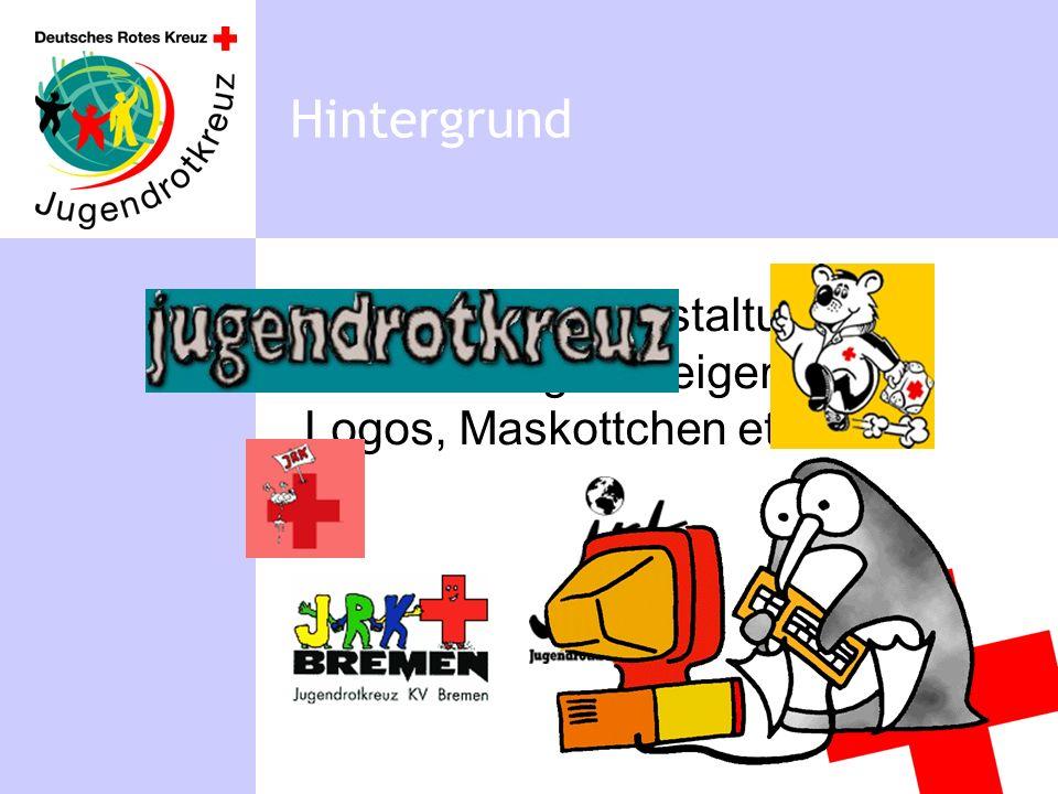 Hintergrund uneinheitliche Gestaltung, Verwendung von eigenen Logos, Maskottchen etc.
