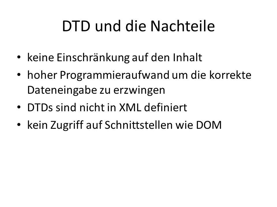 DTD und die Nachteile keine Einschränkung auf den Inhalt